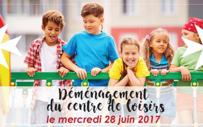 Déménagement du centre de loisirs – 28 juin 2017