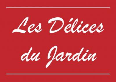"""""""Les Délices du Jardin"""""""