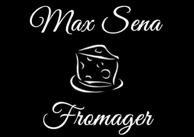 Max SENA Fromager